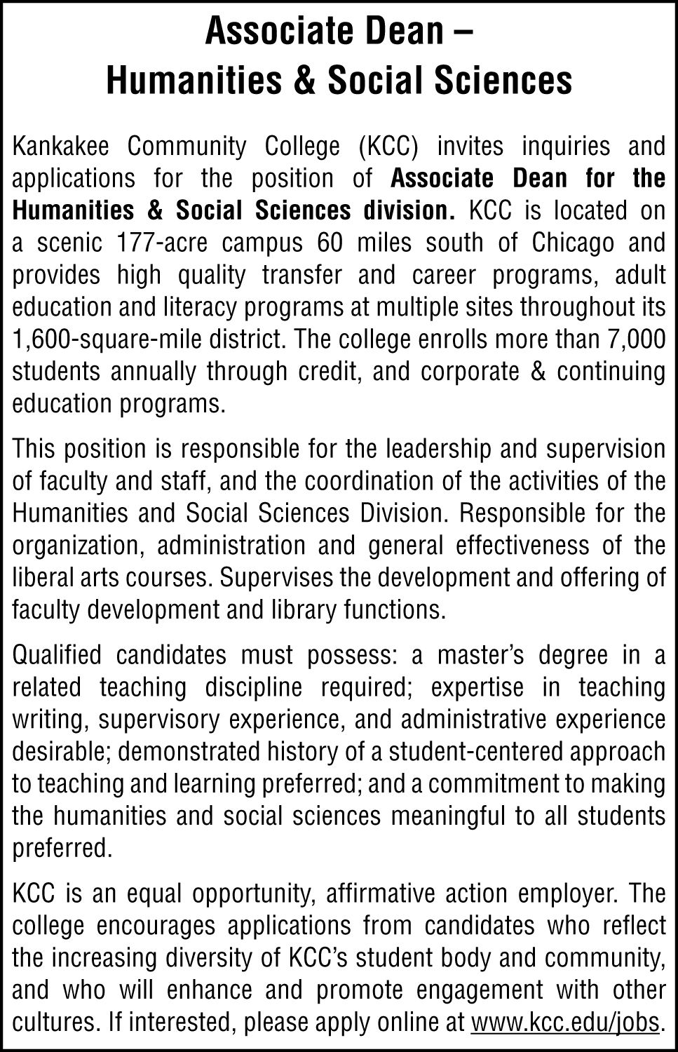 now hiring open positions in central illinois jobs herald kankakee community college is looking for an associate dean in humanities and social sciences